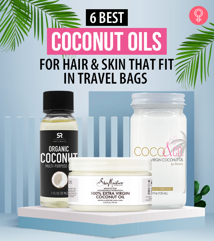 6 Best Coconut Oils For Hair And Skin That Fit In Travel Bags
