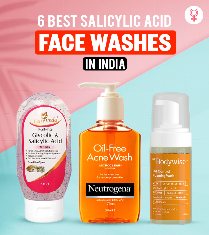 6 Best Salicylic Acid Face Washes Available In India