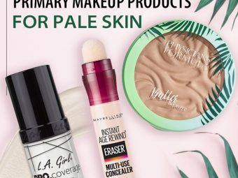 7 Best Primary Makeup Products For Pale Skin