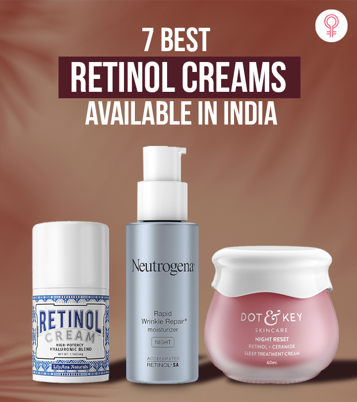 7 Best Retinol Creams Available In India