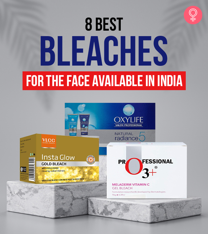 8 Best Bleaches For The Face Available In India