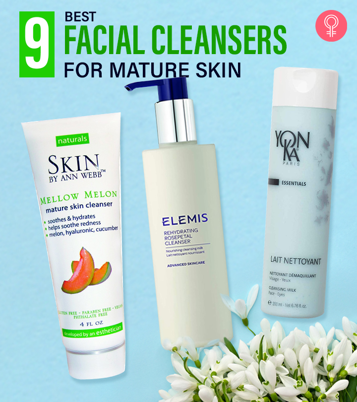 9 Best Facial Cleansers For Mature Skin