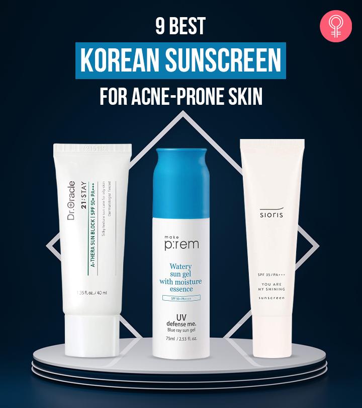 9 Best Korean Sunscreens For Acne-Prone Skin
