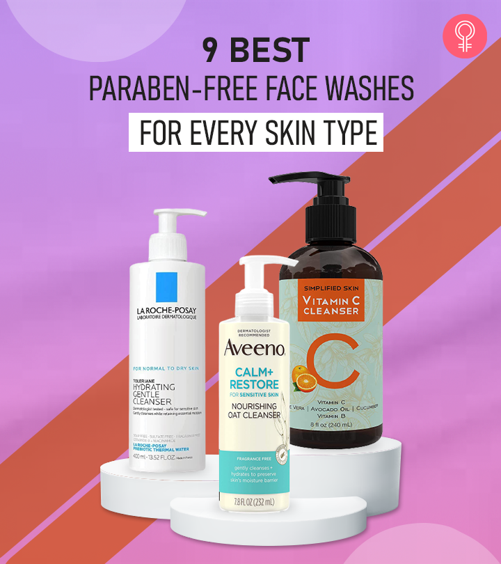 9 Best Paraben-Free Face Washes For Every Skin Type – 2021 Update