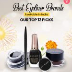 Best Eyeliner Brands Available In India – Our Top 12 Picks