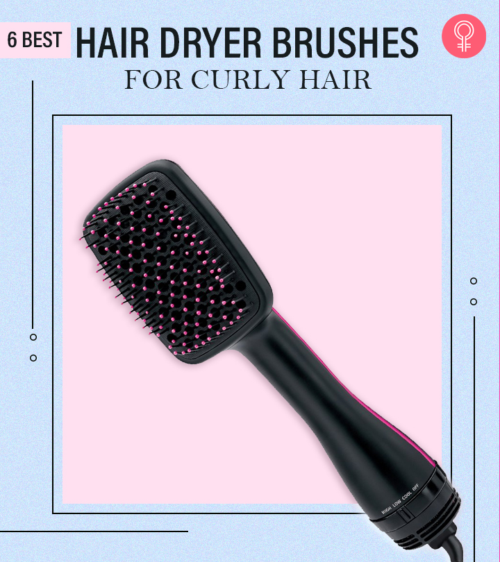6 Best Hair Dryer Brushes For Curly Hair