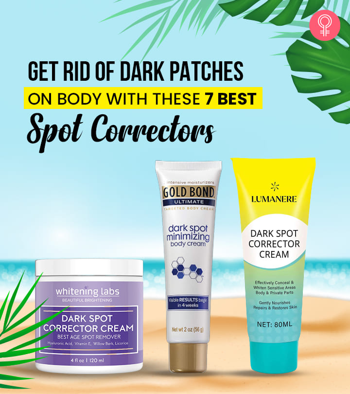 Get Rid Of Dark Patches On Body With These 7 Best Spot Correctors- 2021 Update