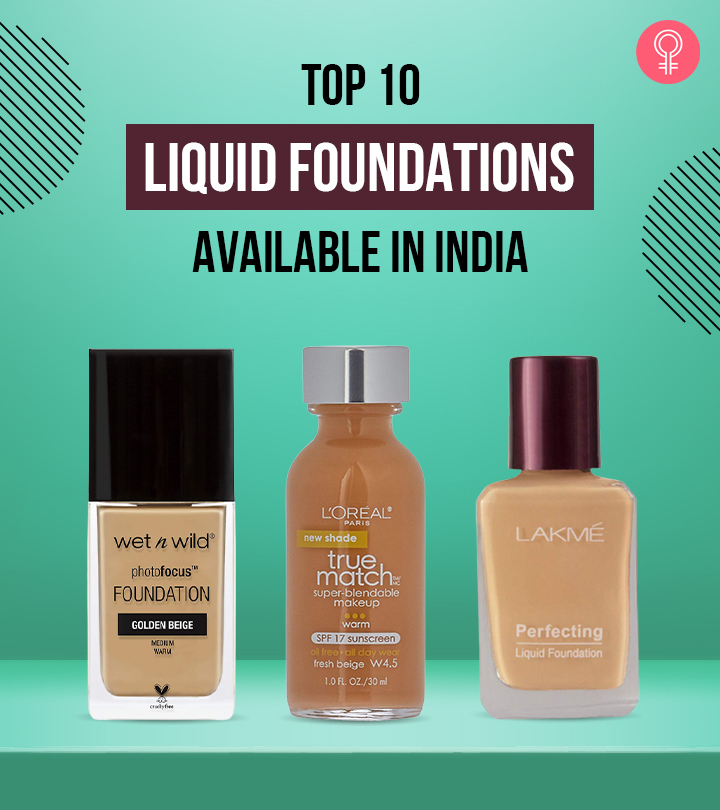 10 Best Liquid Foundations Available In India