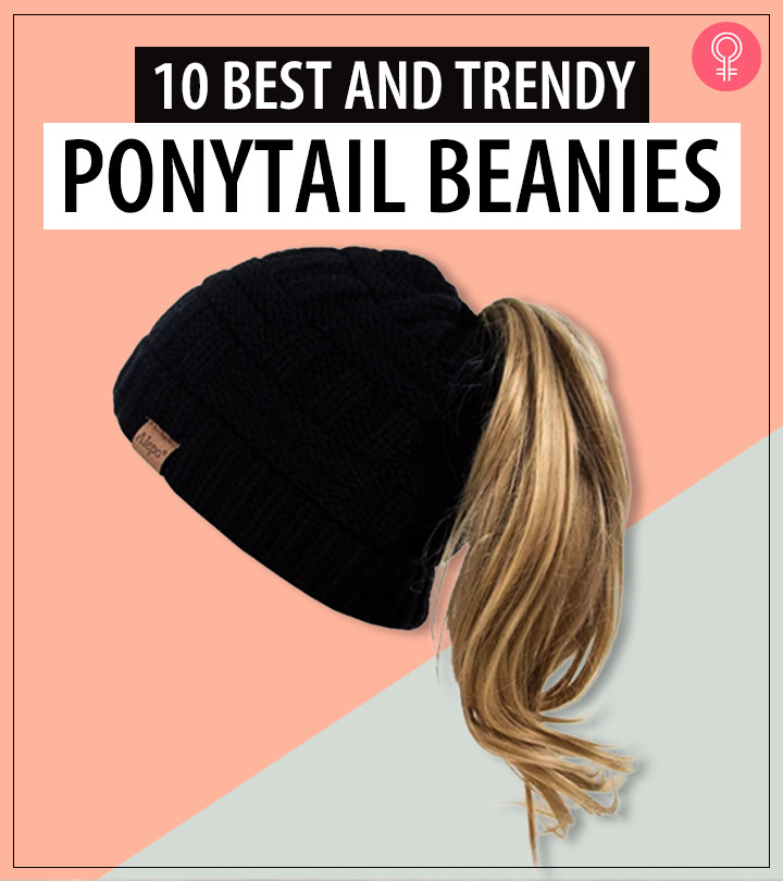 10 Best And Trendy Ponytail Beanies Of 2021