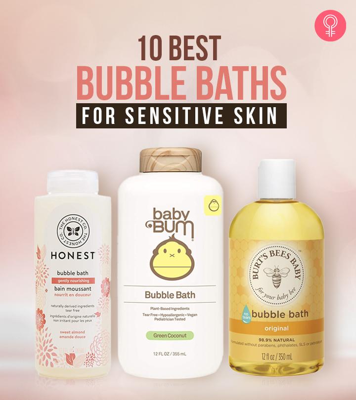 10 Best Bubble Baths For Sensitive Skin – 2021 Update