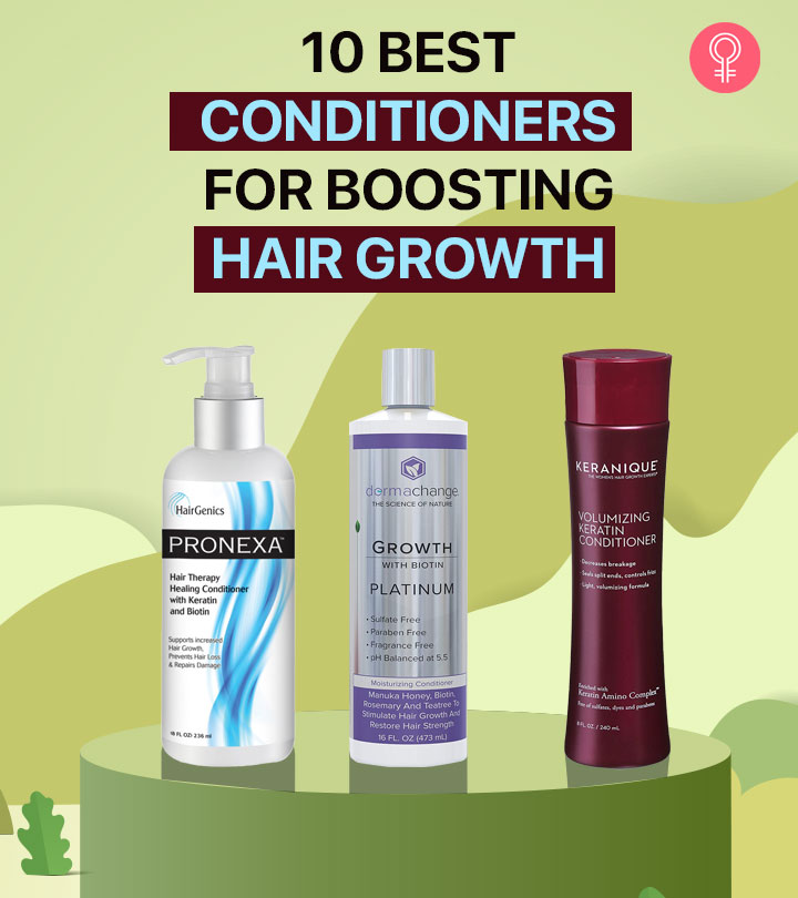 10 Best Conditioners For Boosting Hair Growth
