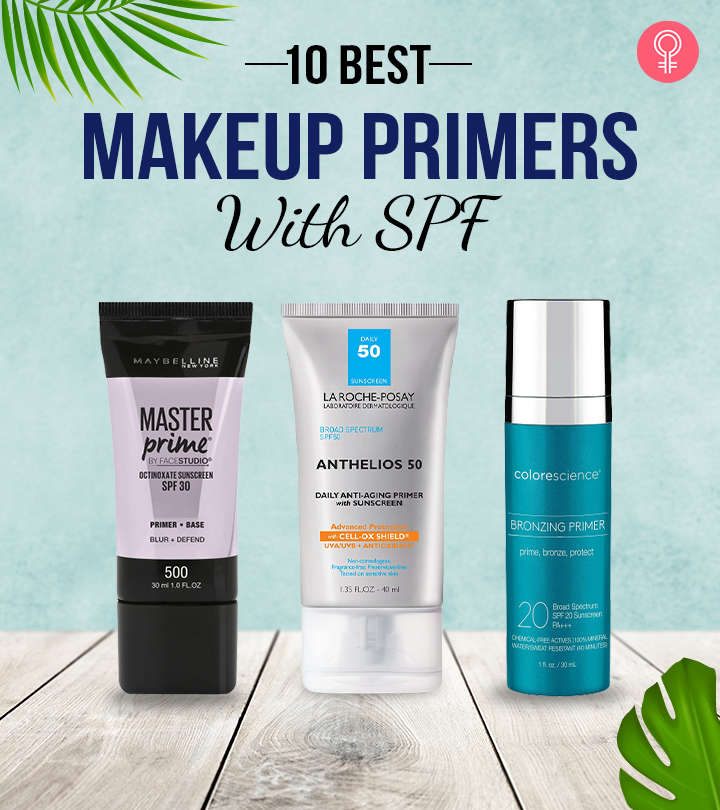 10 Best Makeup Primers With SPF – 2021