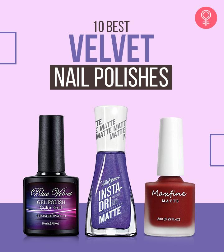 10 Best Velvet Nail Polishes Of 2021