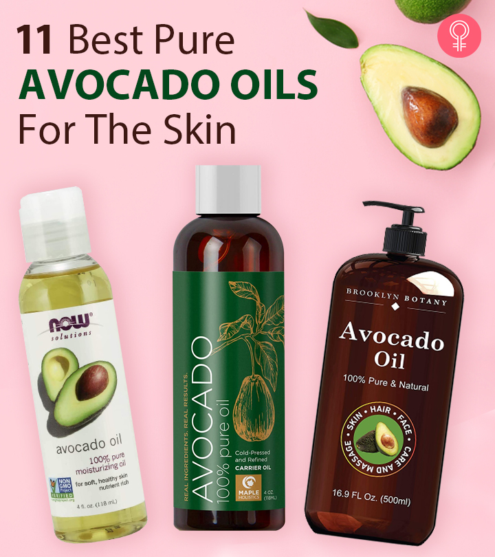 11 Best Pure Avocado Oils For The Skin