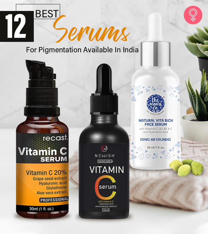 12 Best Serums For Pigmentation Available In India