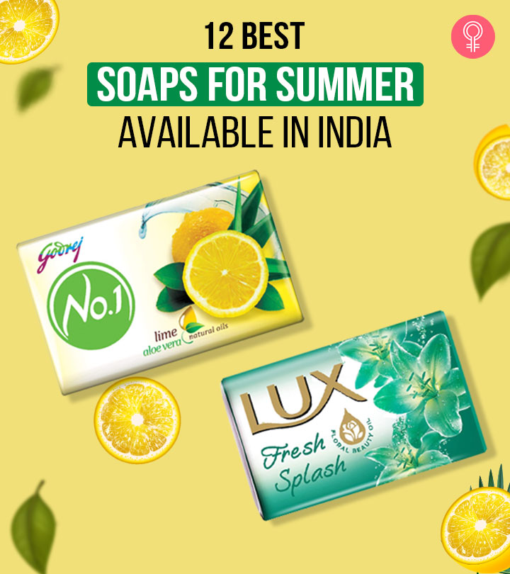 12 Best Soaps For Summer Available In India