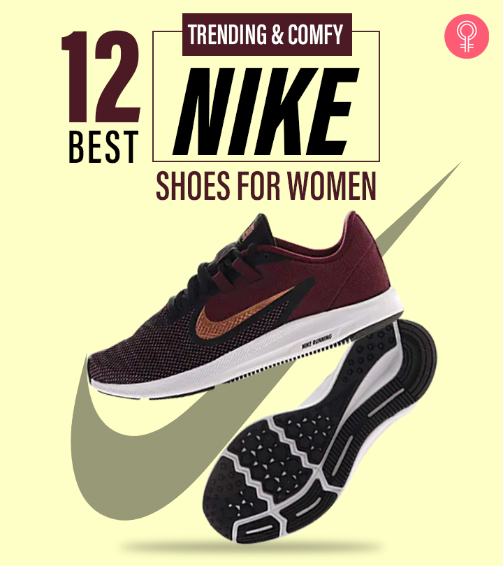 12 Best Trending And Comfy Nike Shoes Of 2021 For