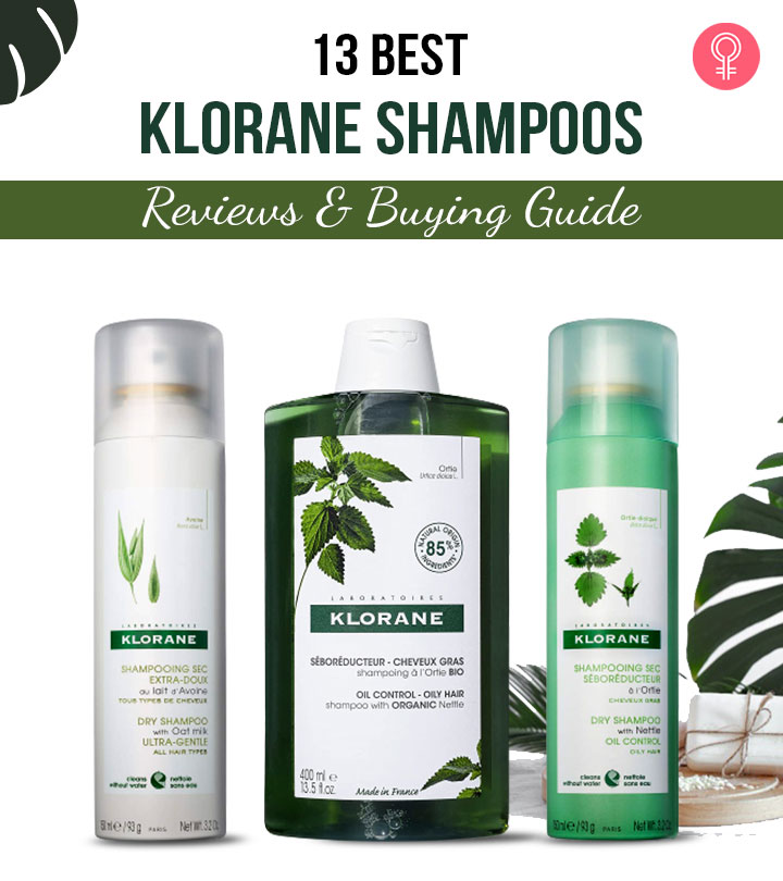 13 Best Klorane Shampoos To Try In 2021
