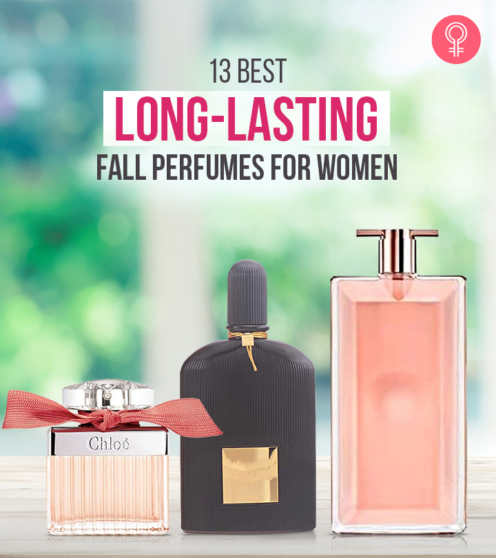 13 Best Long-Lasting Fall Perfumes For Women