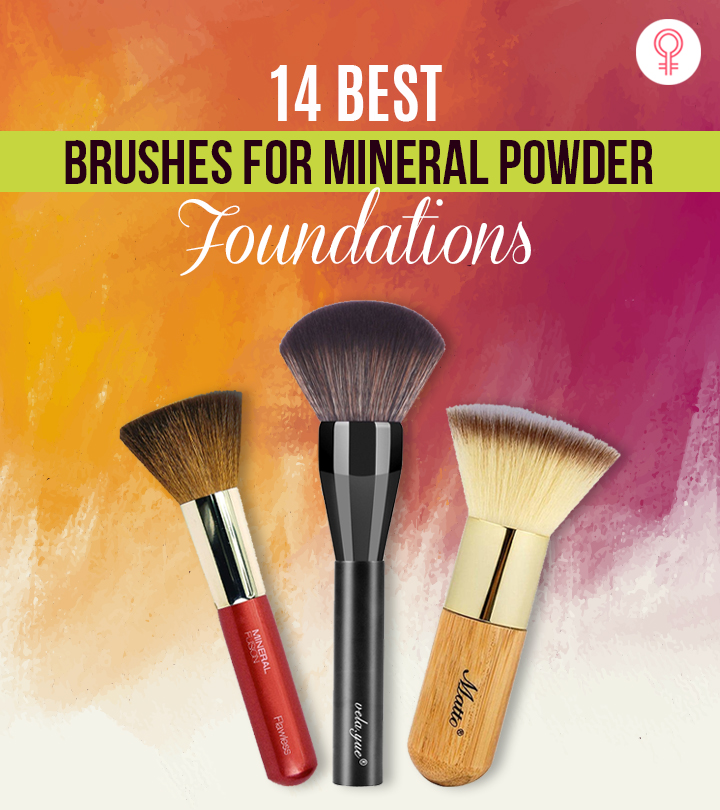 14 Best Brushes For Mineral Powder Foundations – 2021