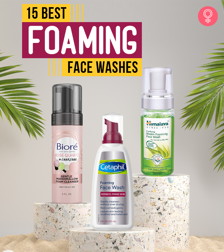 15 Best Foaming Face Washes