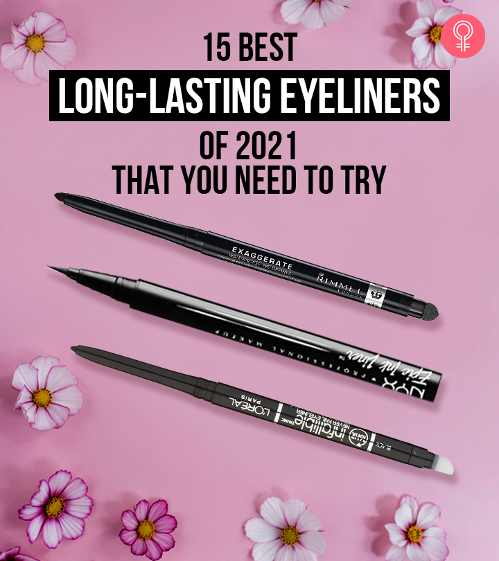 15 Best Long-Lasting Eyeliners Of 2021 That You Need To Try
