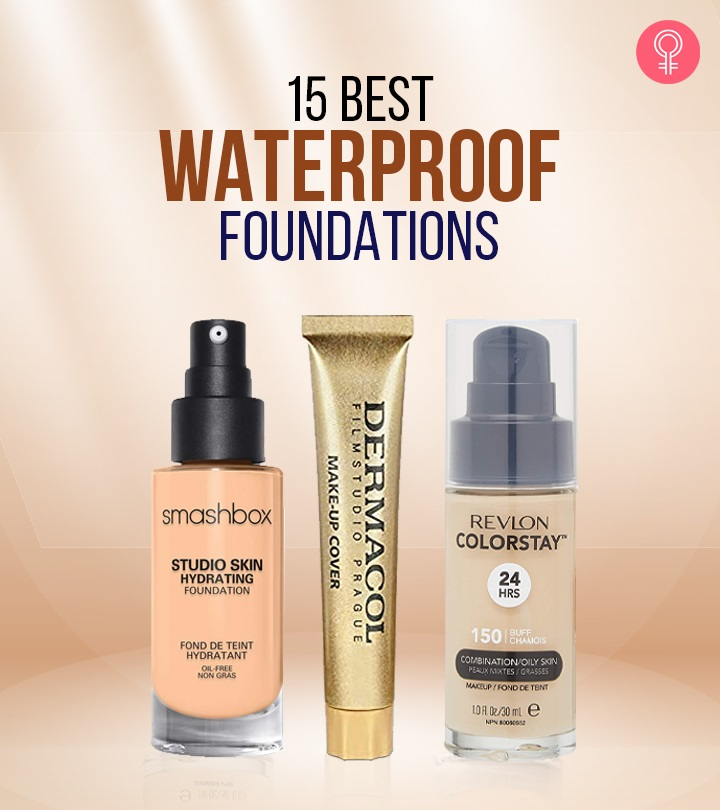 15 Best Waterproof Foundations Of 2021 – Reviews And Buying Guide