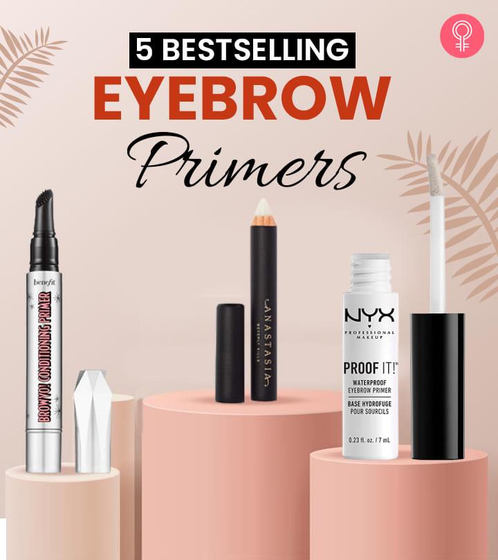 5 Bestselling Eyebrow Primers Of 2021