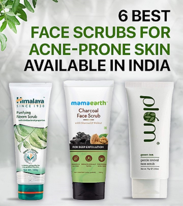 6 Best Face Scrubs For Acne-Prone Skin Available In India