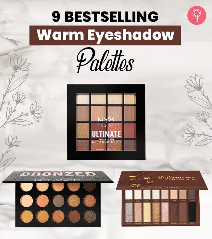 9 Bestselling Warm Eyeshadow Palettes Of 2021
