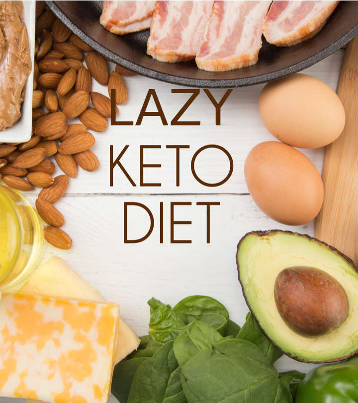Lazy Keto For Beginners: Diet Plan, Foods, Benefits, And Risks