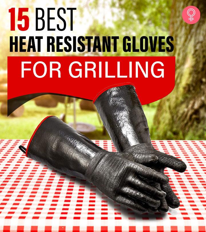 15 Best Heat Resistant Gloves for Grilling