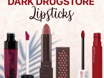 10 Best Dark Drugstore Lipsticks For 2021