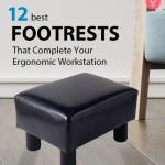 12 Best Footrests That Complete Your Ergonomic Workstation