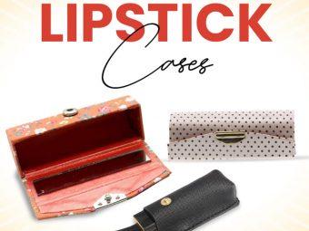13 Best Lipstick Cases Of 2021