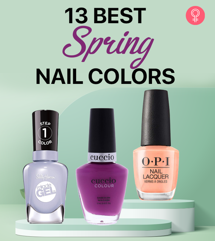 13 Best Spring Nail Colors To Try In 2021
