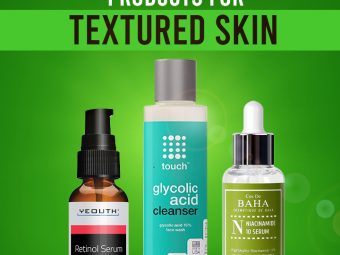 15 Best Products For Textured Skin - 2021