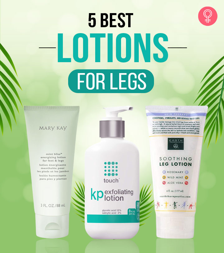 5 Best Lotions For Legs Available In 2021