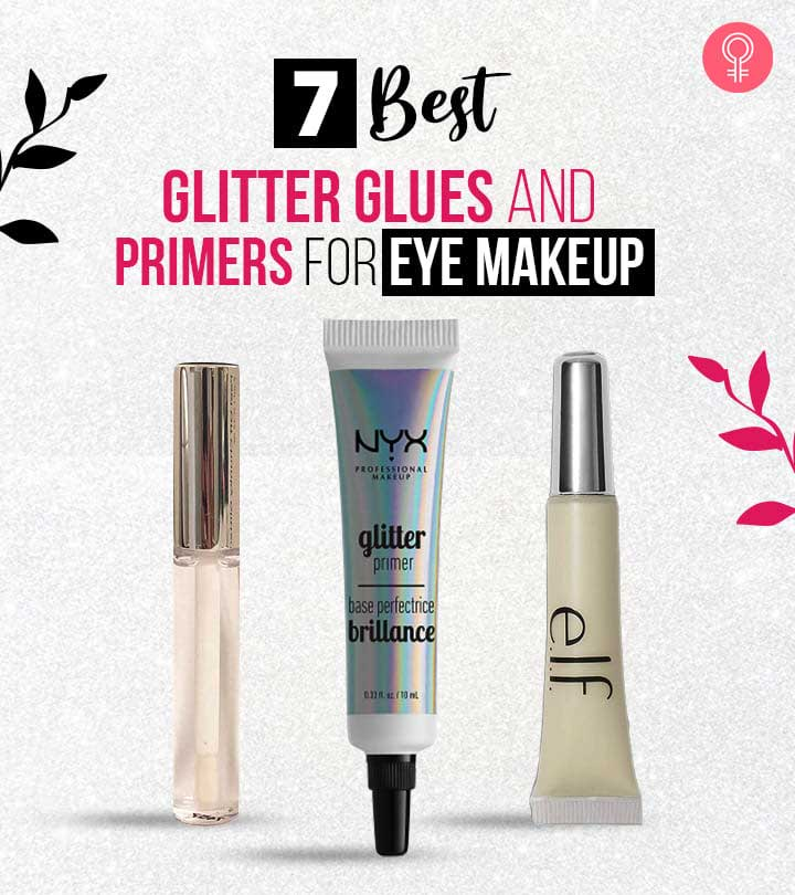 7 Best Glitter Glues And Primers For Eye Makeup