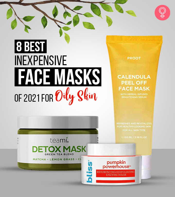 8 Best Inexpensive Face Masks Of 2021 For Oily Skin