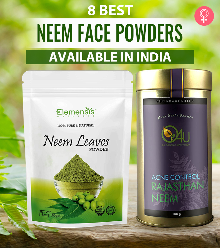 8 Best Neem Face Powders Available In India That Make Your DIYs A Success