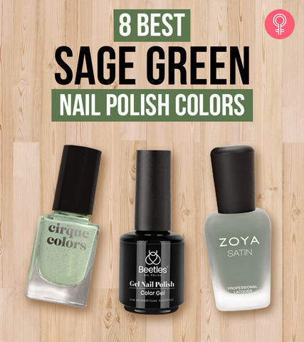 8 Best Sage Green Nail Polish Colors Of 2021