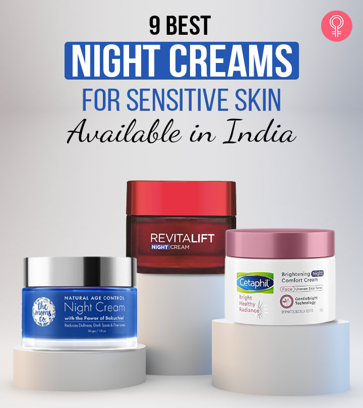 9 Best Night Creams For Sensitive Skin Available In India