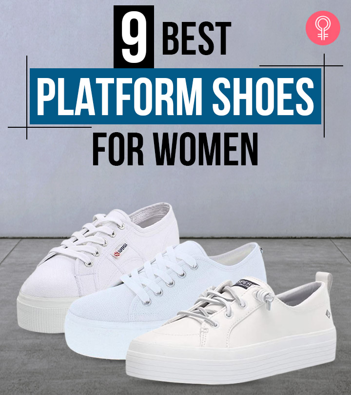 9 Best Platform Shoes For Women Available In 2021