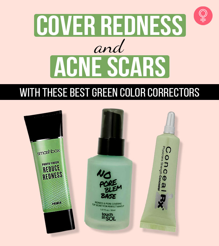 Cover Redness And Acne Scars With These Best Green Color Correctors