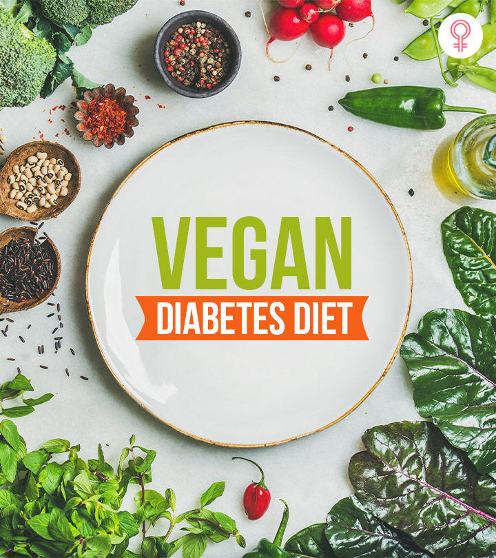 Getting Started With Vegan Diabetes Diet: Foods, Menu, And Benefits