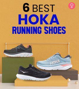 6 Best Hoka Running Shoes Of 2021